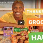 Thanksgiving Vegan Food Haul
