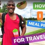 Vegan Meal Prep for Traveling