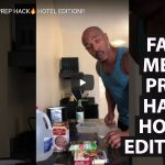 FAST MEAL PREP HACK HOTEL EDITION!!