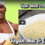 Fast and Easy Vegan Mac & Cheese!