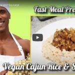 New Orleans Vegan Cajun Style Sausage and Rice!