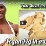 Thanksgiving Breakfast Vegan Pig In A Blanket!